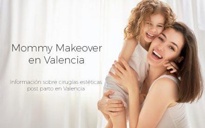 Mommy Makeover en Valencia. Cirugía POSTPARTO en Valencia