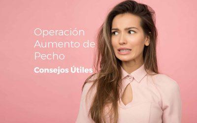 Consejos si deseas una operación de aumento de pecho en Valencia