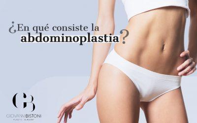 ¿En qué consiste la abdominoplastia?
