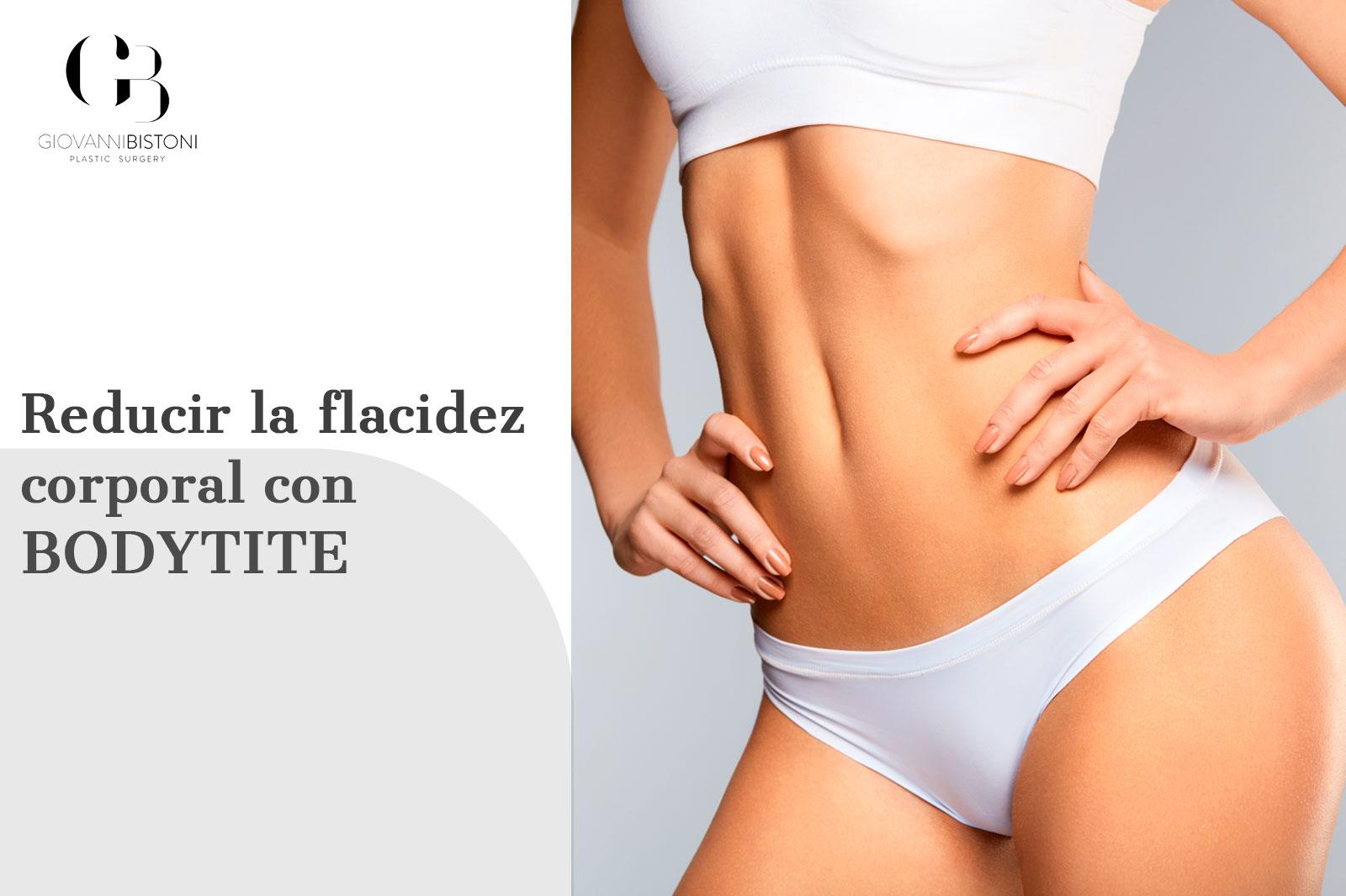 reducir la flacidez corporal con bodytite
