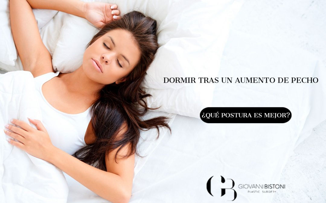 dormir tras un aumento de pecho ¿Qué postura es mejor?